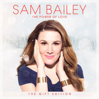8fc1dc07afd Sam Bailey The Power of Love Gift Edition. Out Now!
